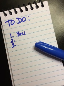 Are YOU at the TOP of your To Do List?