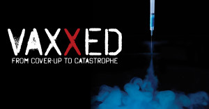 VAXXED is HERE!