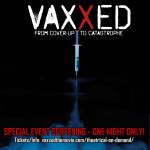 Vaxxed Movie – Must See!